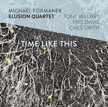 Michael Formanek Elusion Quartet